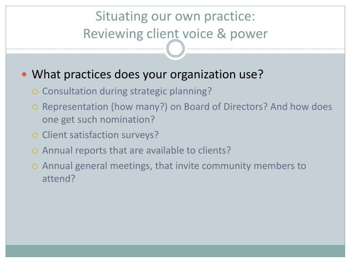 Situating our own practice: