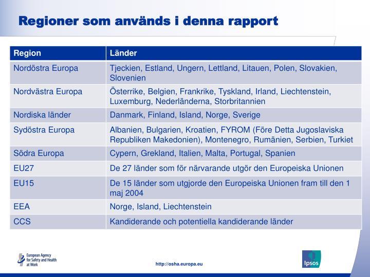 Regioner som används i denna rapport
