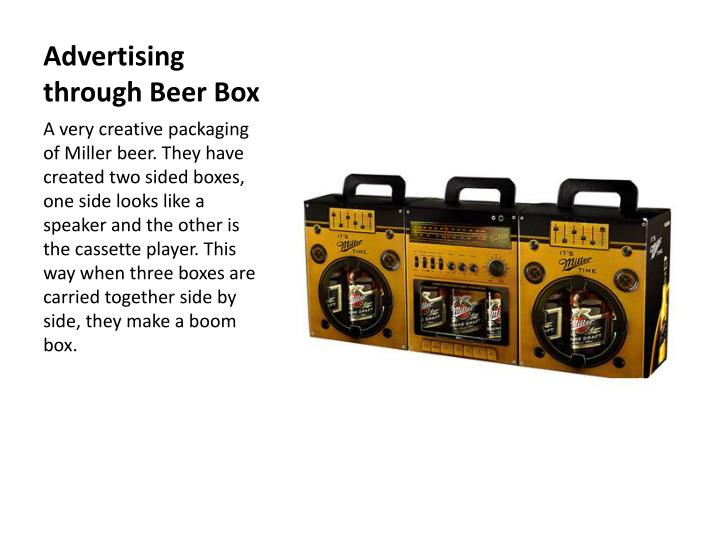 Advertising through Beer Box