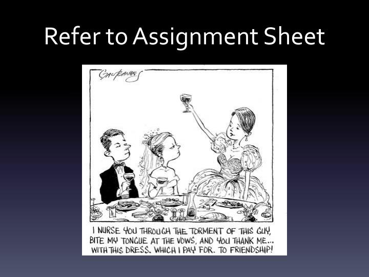 Refer to Assignment Sheet