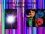 rachel i give it this many supernova stars