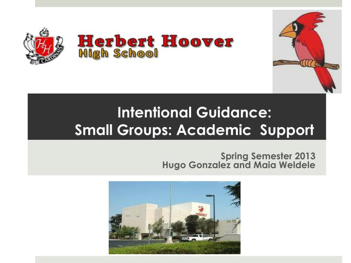Intentional guidance small groups academic support
