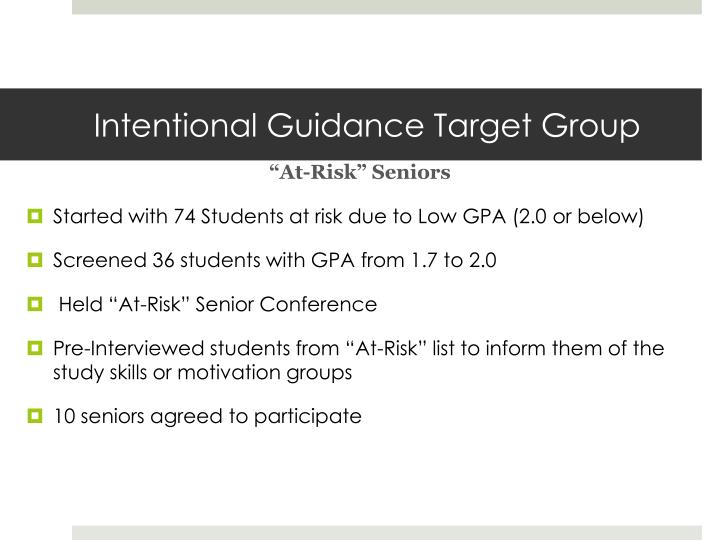 Intentional Guidance Target Group