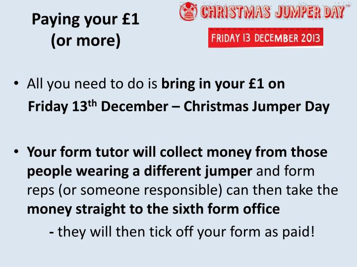 Paying your £1