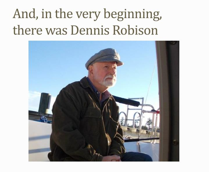 And in the very beginning there was dennis robison