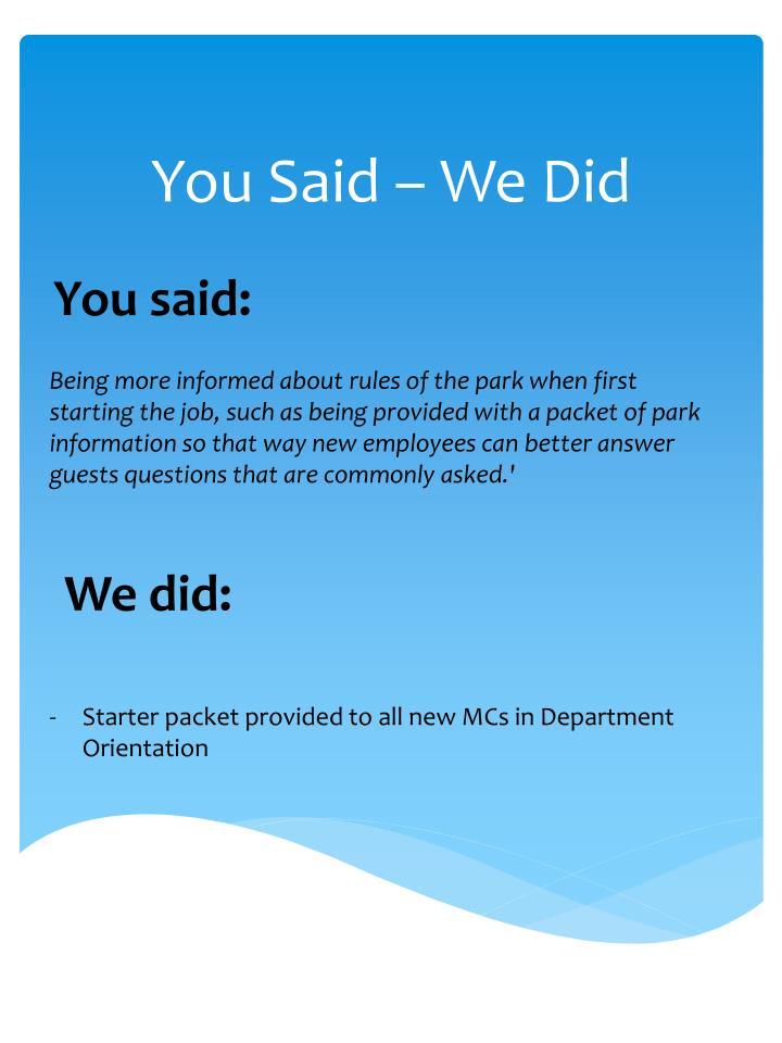 You Said – We Did