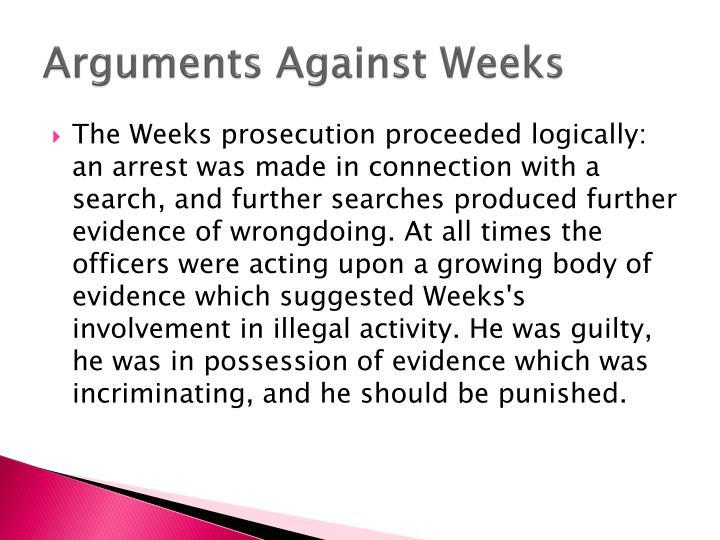 Arguments Against Weeks