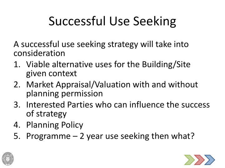 Successful Use Seeking