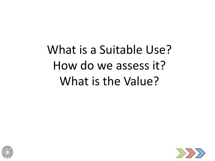 What is a Suitable Use?