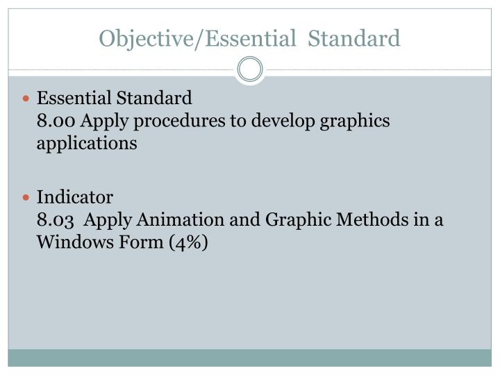 Objective essential standard