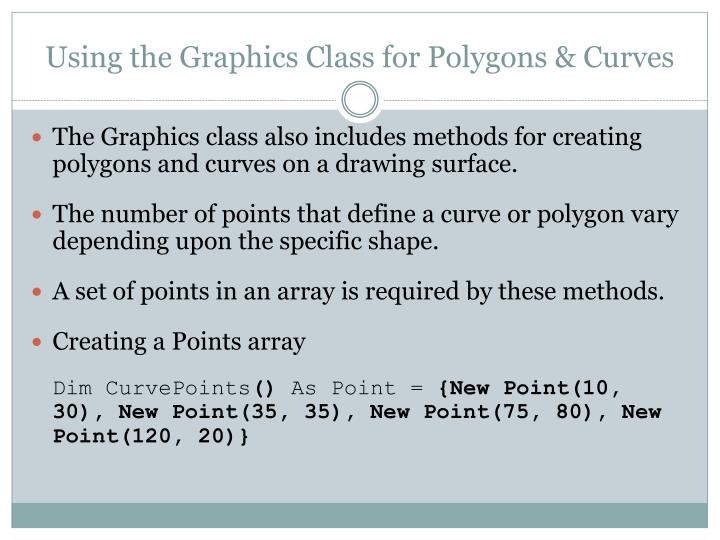 Using the Graphics Class for Polygons & Curves