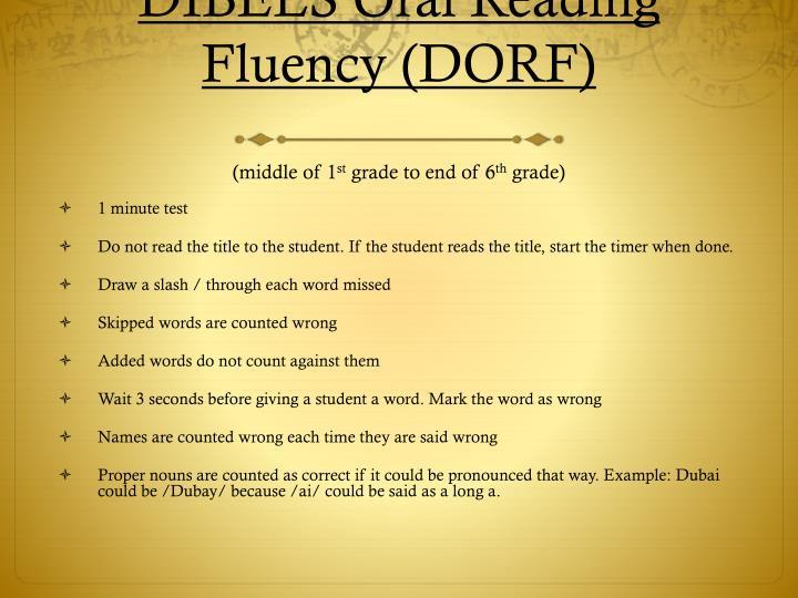DIBELS Oral Reading Fluency (DORF)