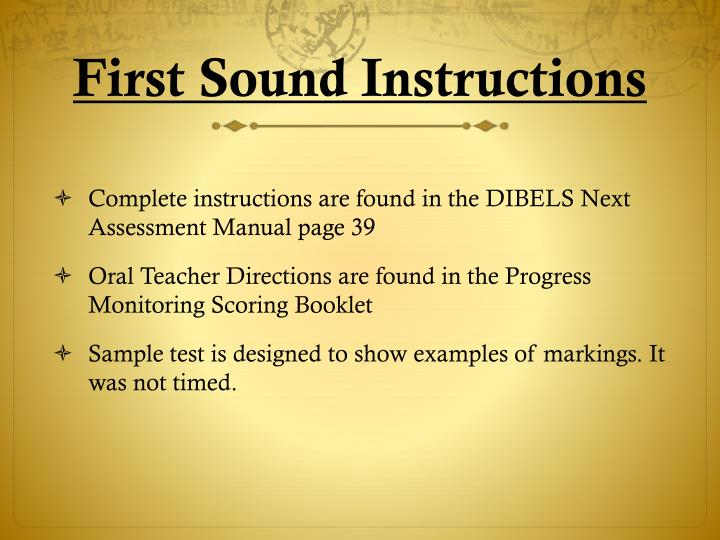 First sound instructions