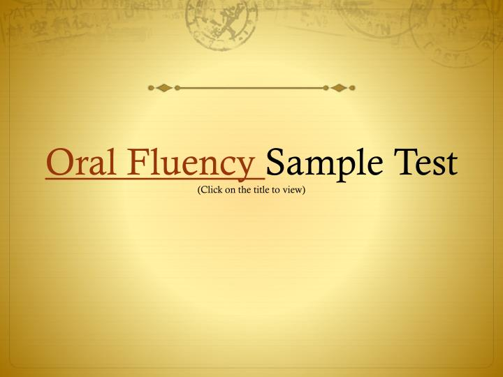 Oral Fluency