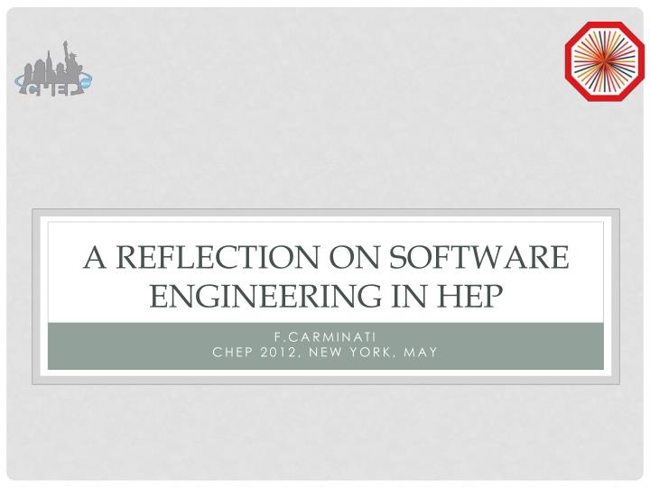 a reflection on software engineering in hep n.