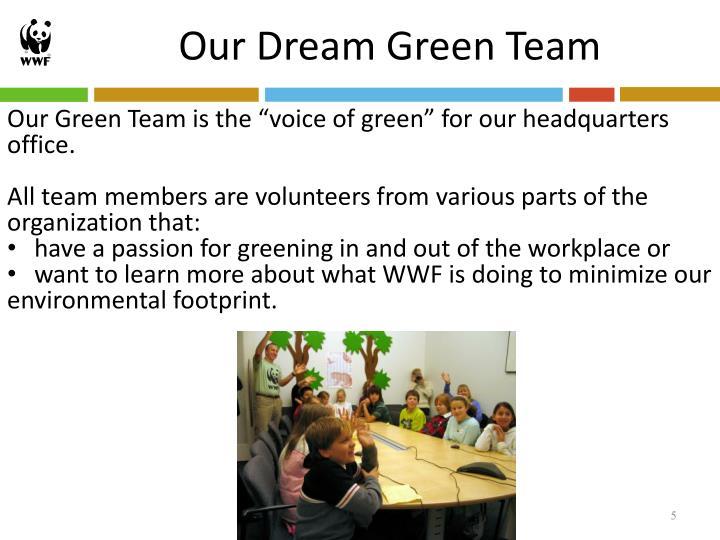 Our Dream Green Team