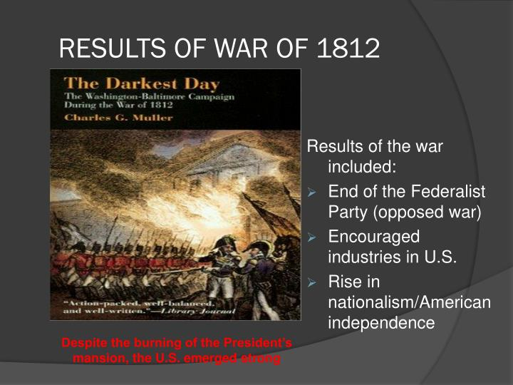 the background of the infamous war of 1812 The war of 1812: who has the advantage grade 7: history – british north america overview in this lesson, students will decide who holds the advantage at the beginning of the war of 1812 by.