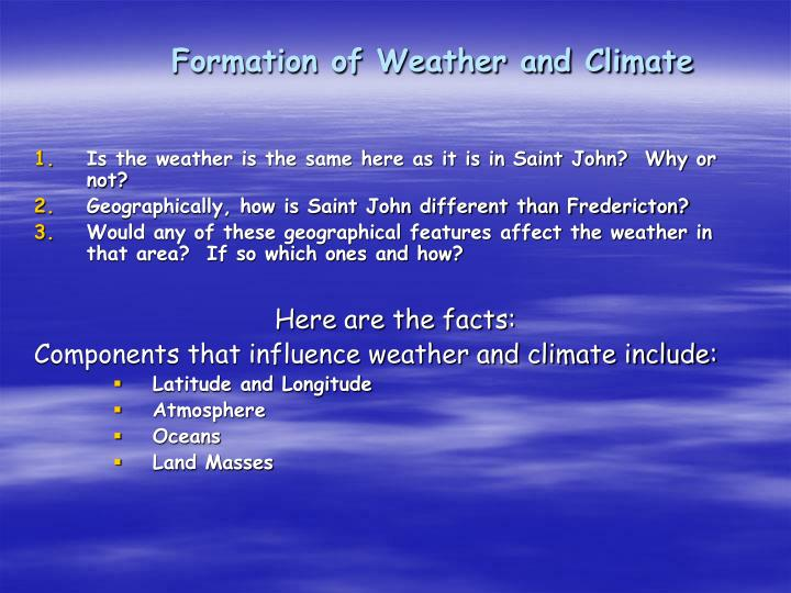 Formation of Weather and Climate