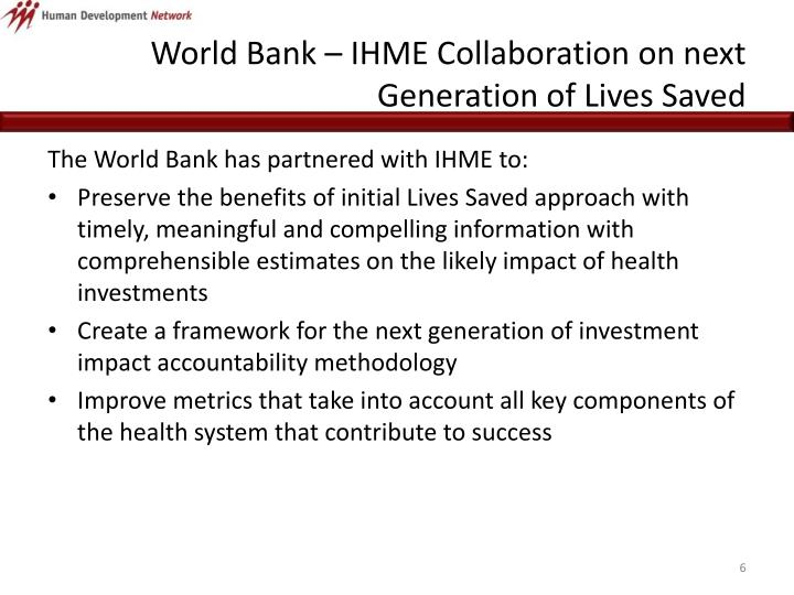 World Bank – IHME Collaboration on next Generation of Lives Saved