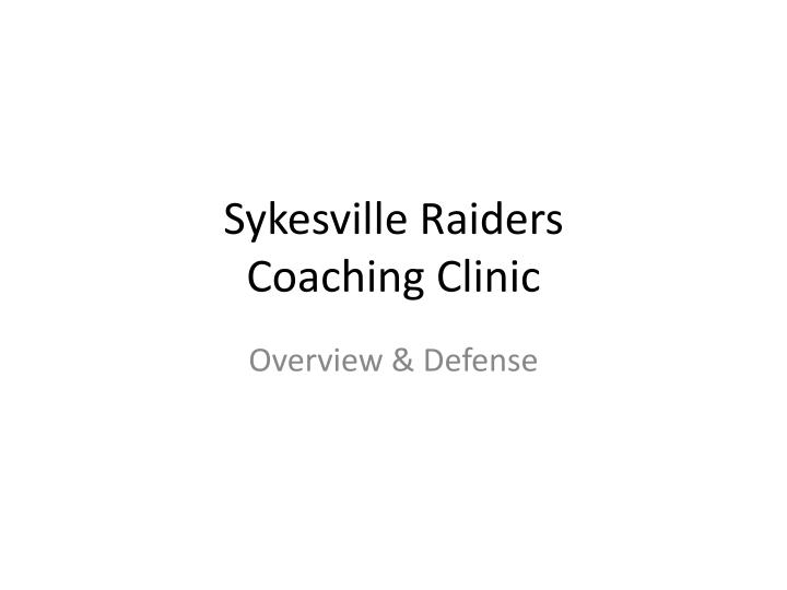 Sykesville raiders coaching clinic
