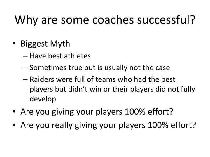 Why are some coaches successful