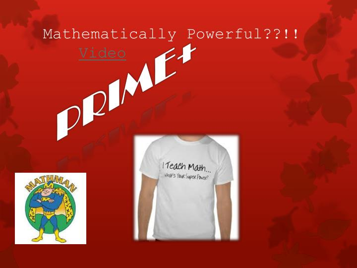 Mathematically Powerful??!!