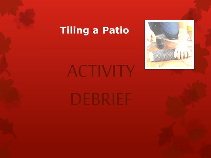 Tiling a Patio