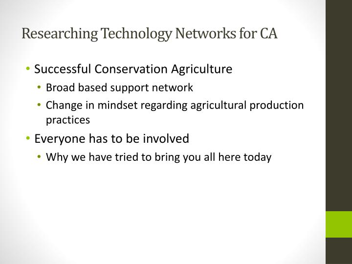 Researching Technology Networks for CA