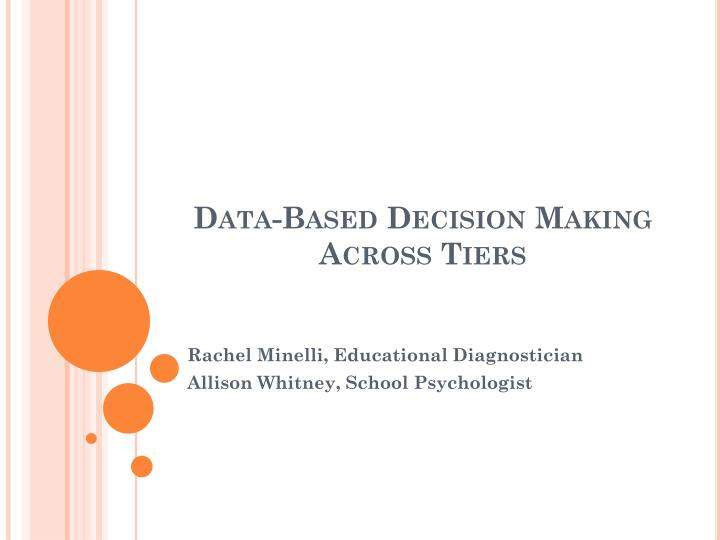 Data based decision making across tiers