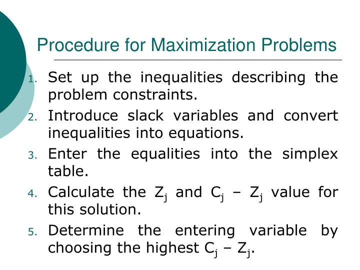 Procedure for Maximization Problems