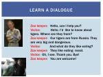 learn a dialogue