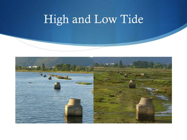 High and Low Tide