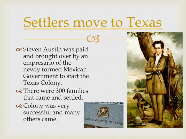 Settlers move to texas
