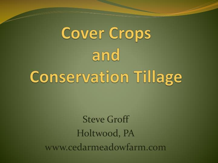 cover crops and conservation tillage n.