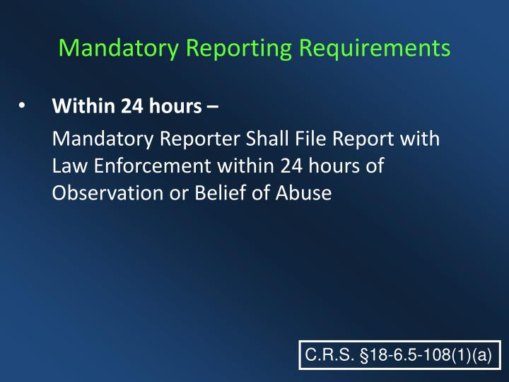 Mandatory Reporting Requirements
