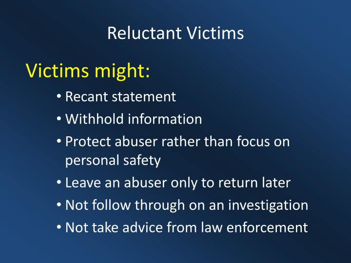 Reluctant Victims