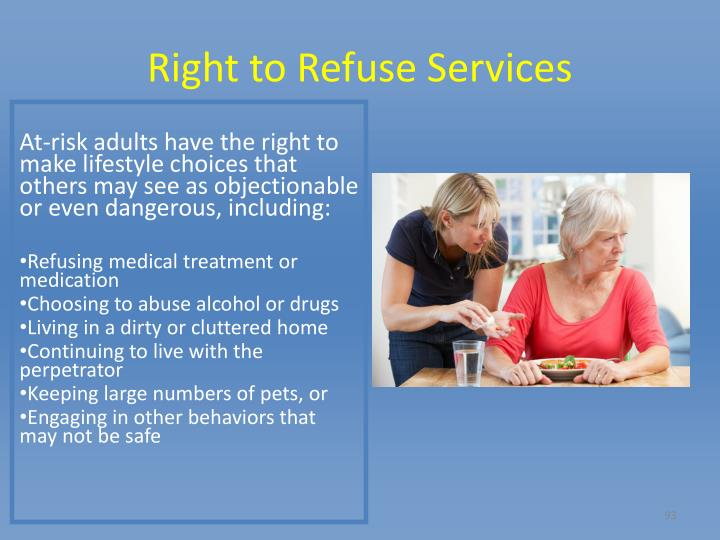 Right to Refuse Services