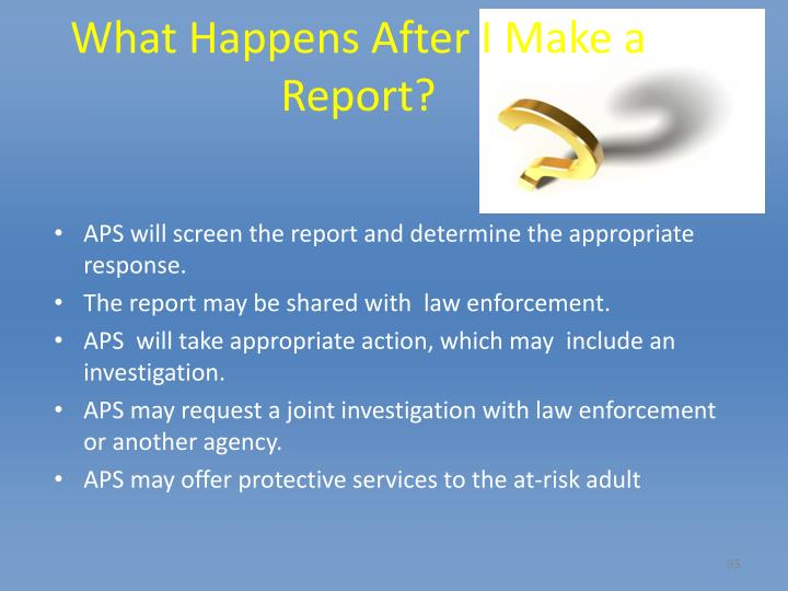 What Happens After I Make a Report?