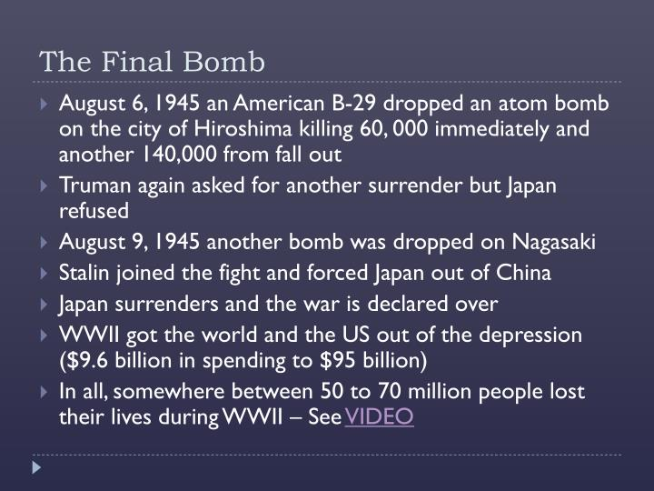 The Final Bomb