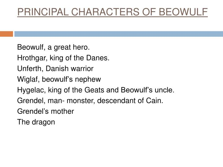 PRINCIPAL CHARACTERS OF BEOWULF