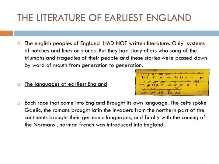 THE LITERATURE OF EARLIEST ENGLAND