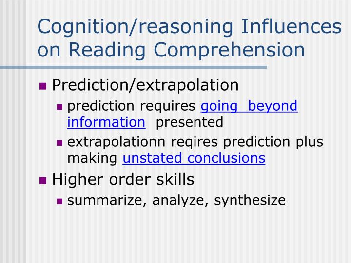 Cognition/reasoning Influences on Reading Comprehension