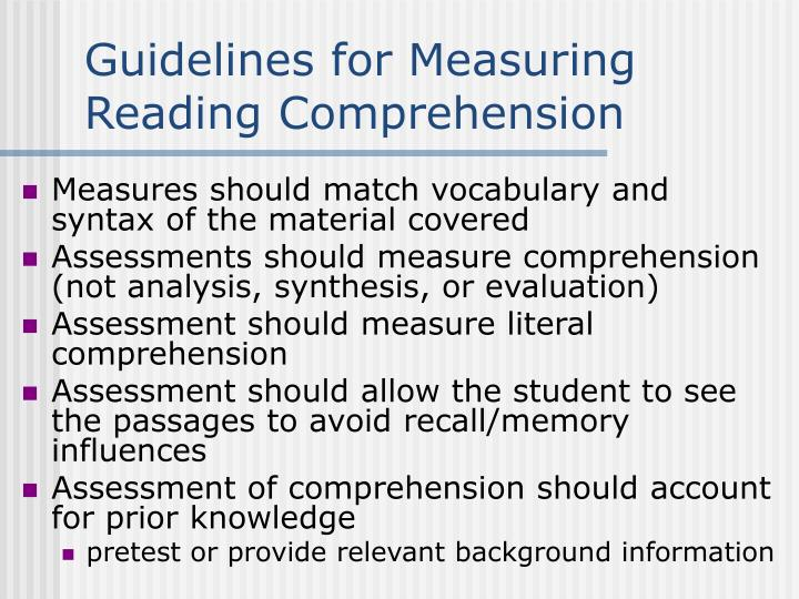 Guidelines for Measuring Reading Comprehension