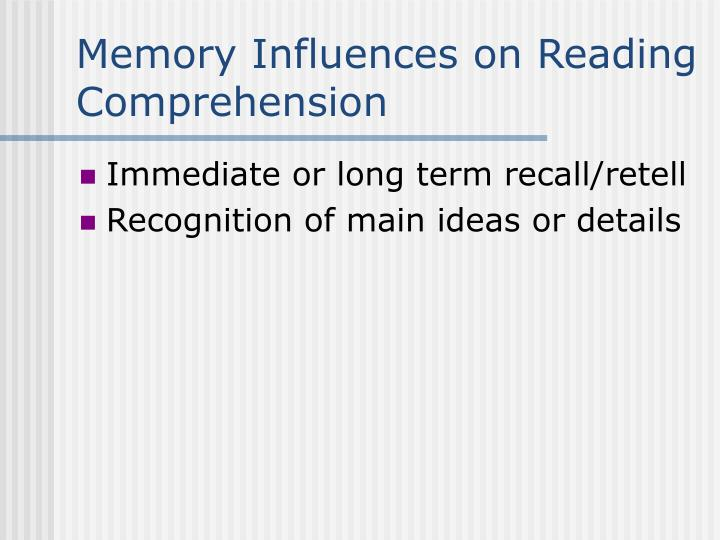Memory Influences on Reading Comprehension