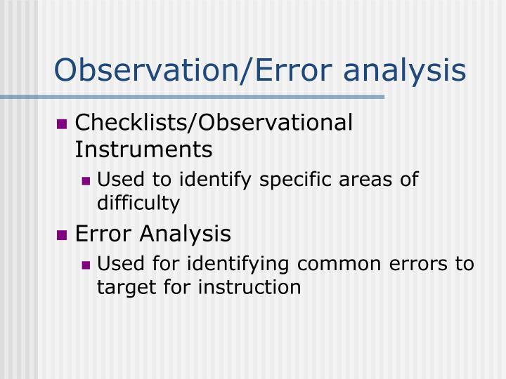 Observation/Error analysis