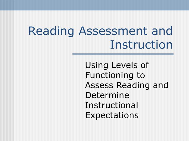 Reading assessment and instruction