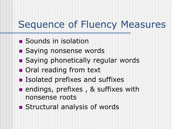 Sequence of Fluency Measures