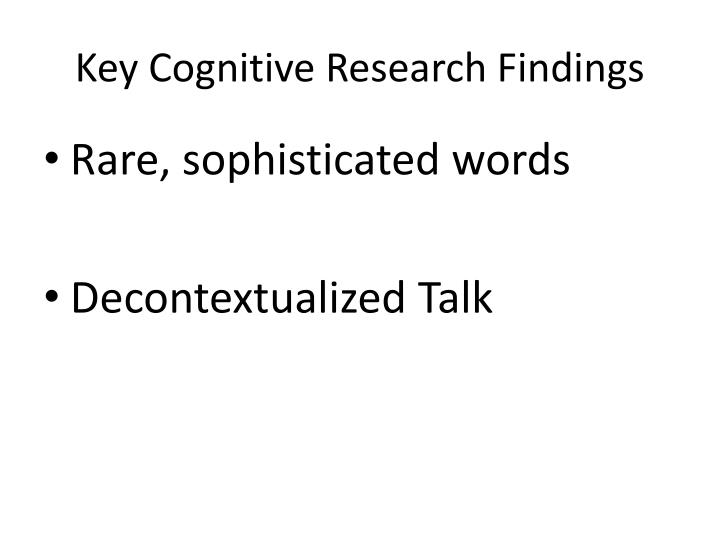 Key Cognitive Research Findings