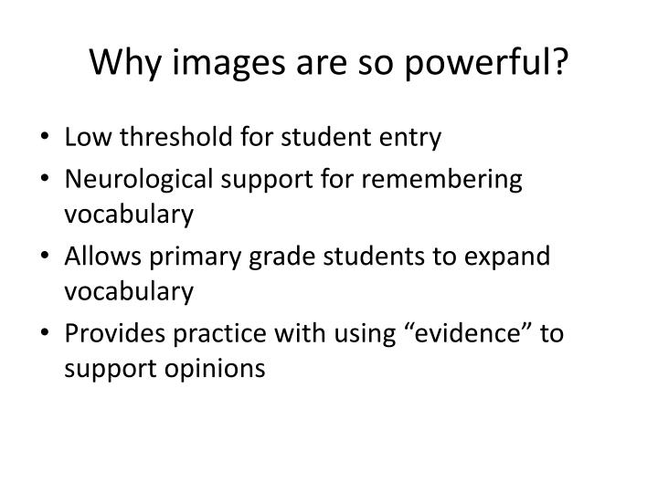 Why images are so powerful?