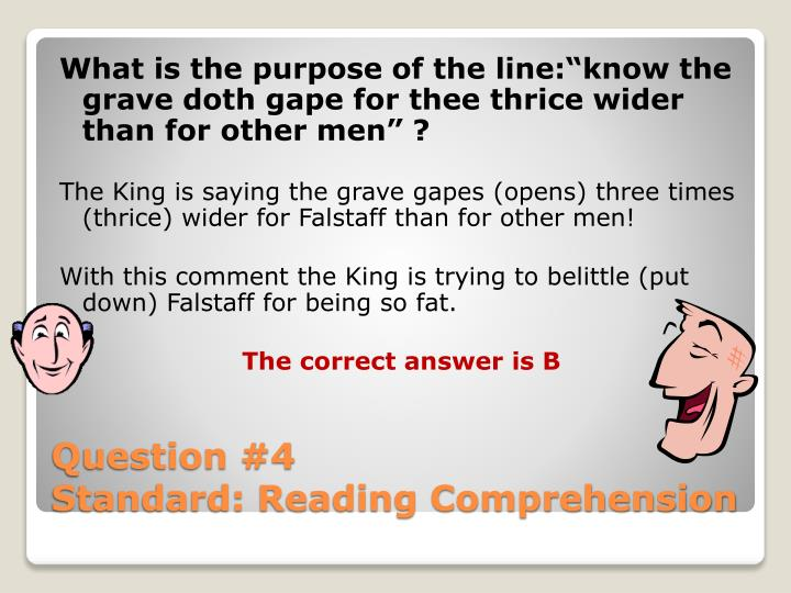 "What is the purpose of the line:""know the grave doth gape for thee thrice wider than for other men"" ?"